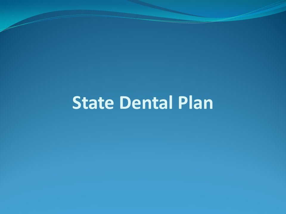State Dental Plan