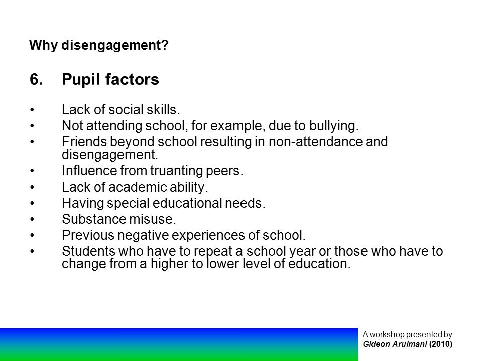 A workshop presented by Gideon Arulmani (2010) Why disengagement.