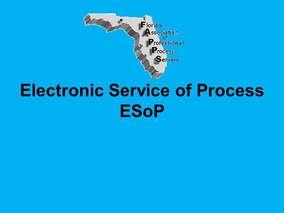 Electronic Service of Process ESoP