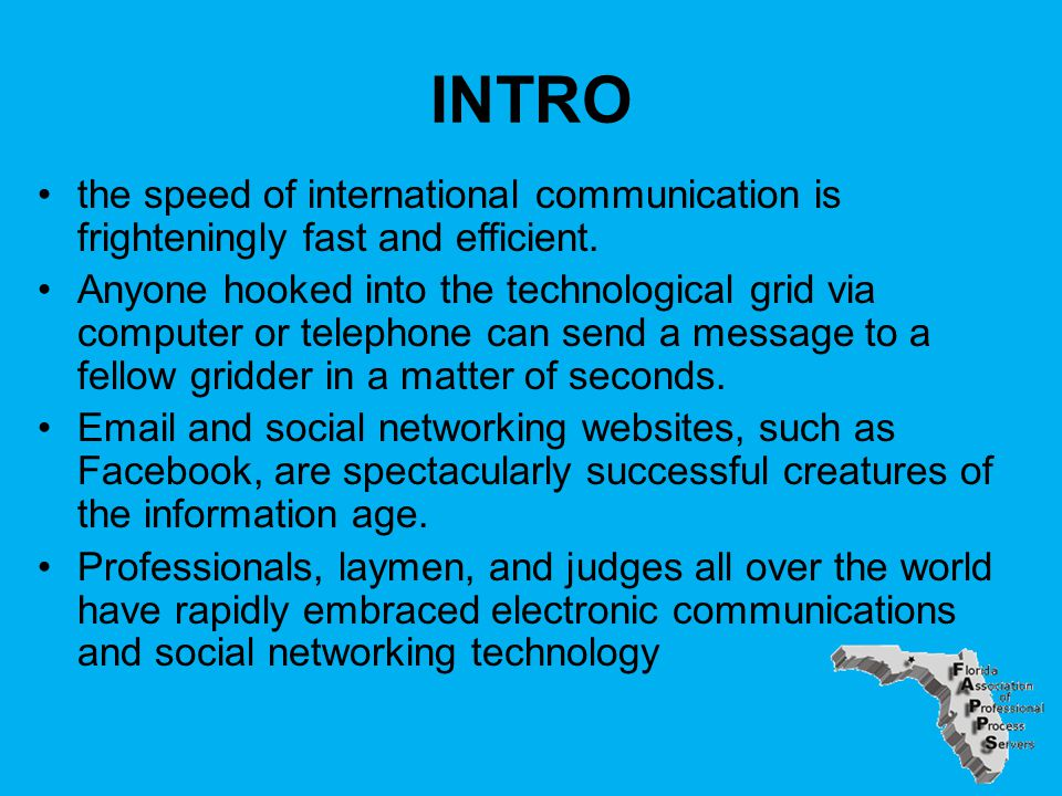 INTRO the speed of international communication is frighteningly fast and efficient.