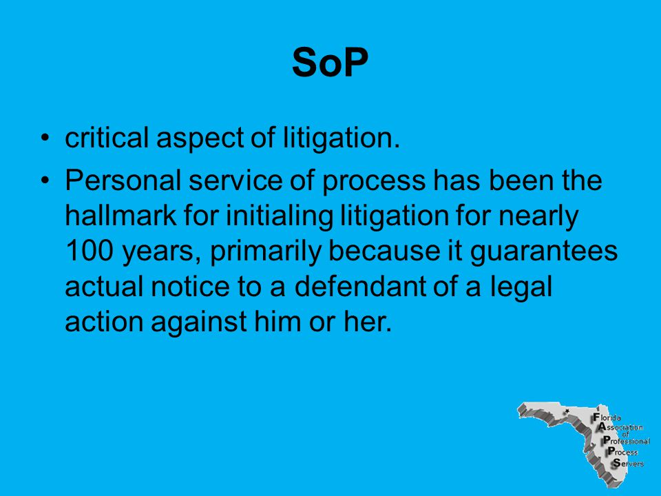 SoP critical aspect of litigation.