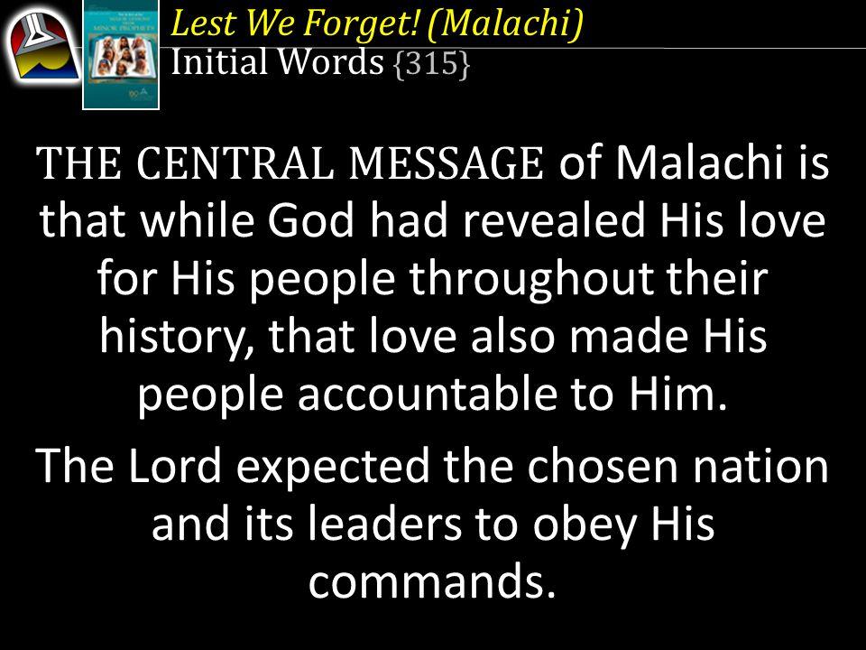 Lest We Forget.(Malachi) 3.