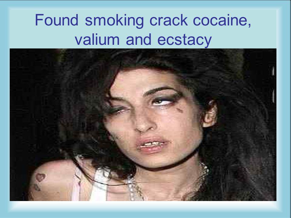 Found smoking crack cocaine, valium and ecstacy