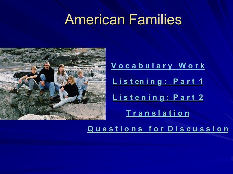 American Families American Families start Designed by Gruzdova I.I., Lobacheva O,A.