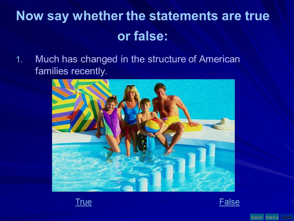 1.1. Much has changed in the structure of American families recently.