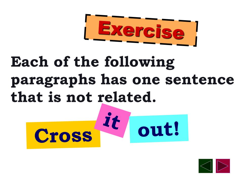 In a paragraph, supporting sentences ADD DETAILS to the topic sentence.