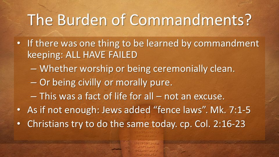 The Burden of Commandments.