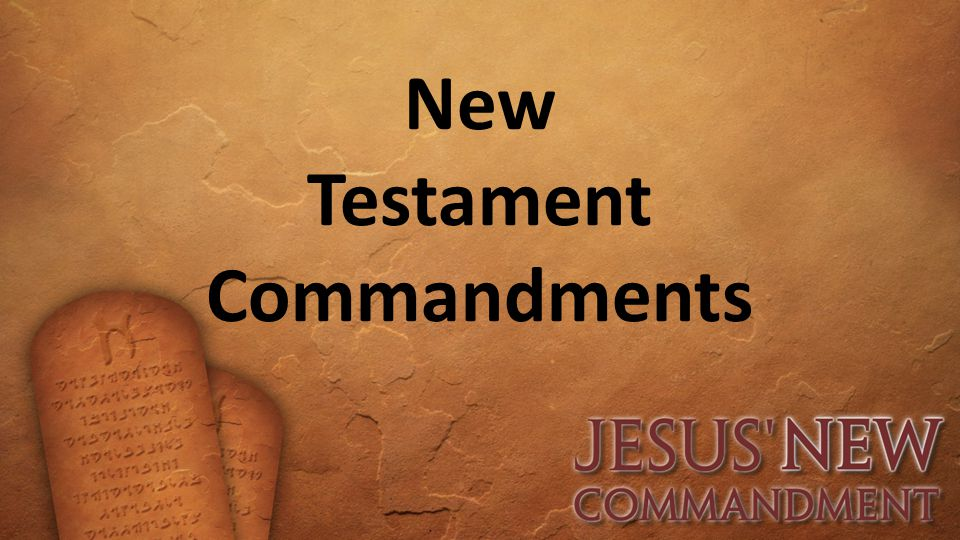 New Testament Commandments