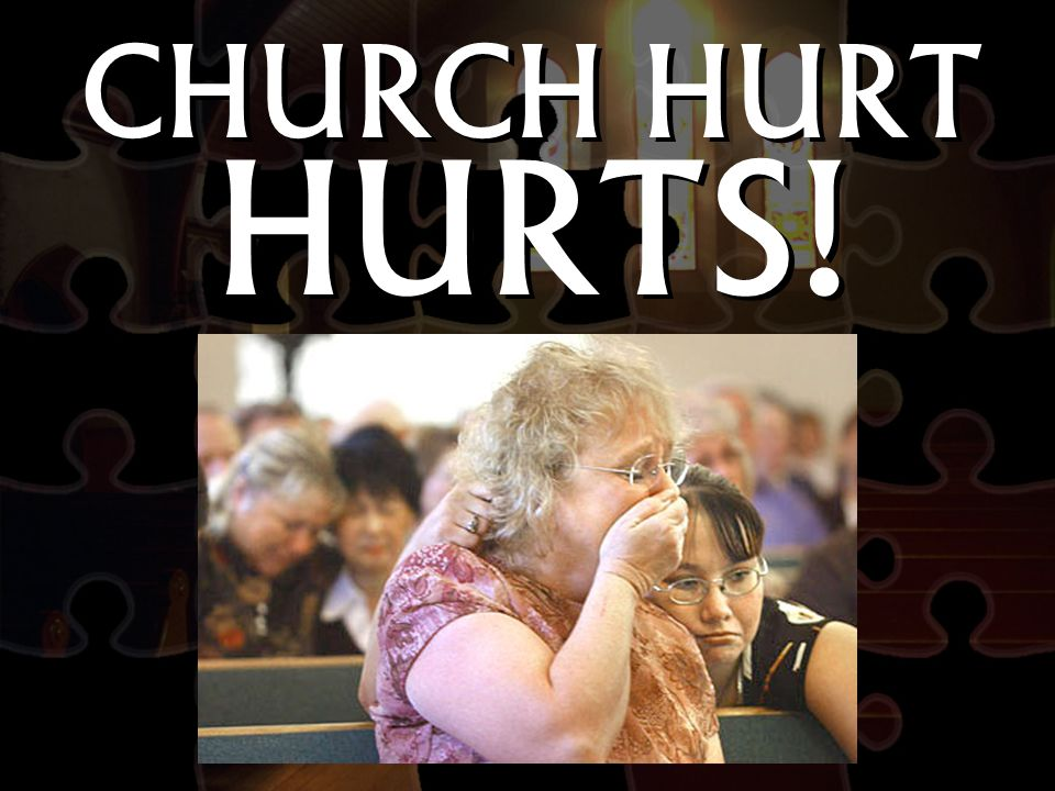 CHURCH HURT HURTS!