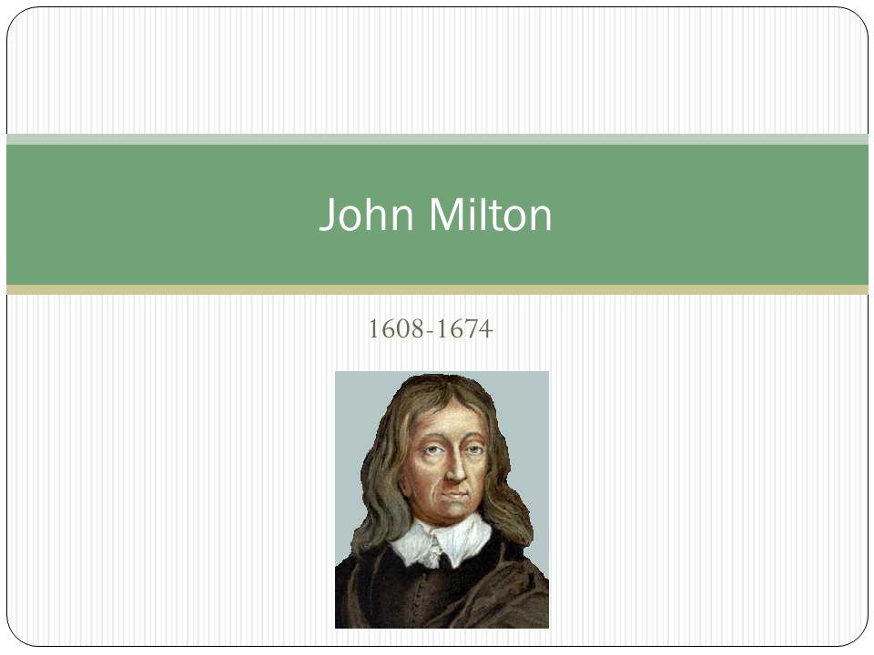 1608-1674 John Milton