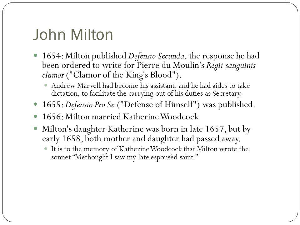 John Milton  1663: Milton remarried again, to Elizabeth Minshull.