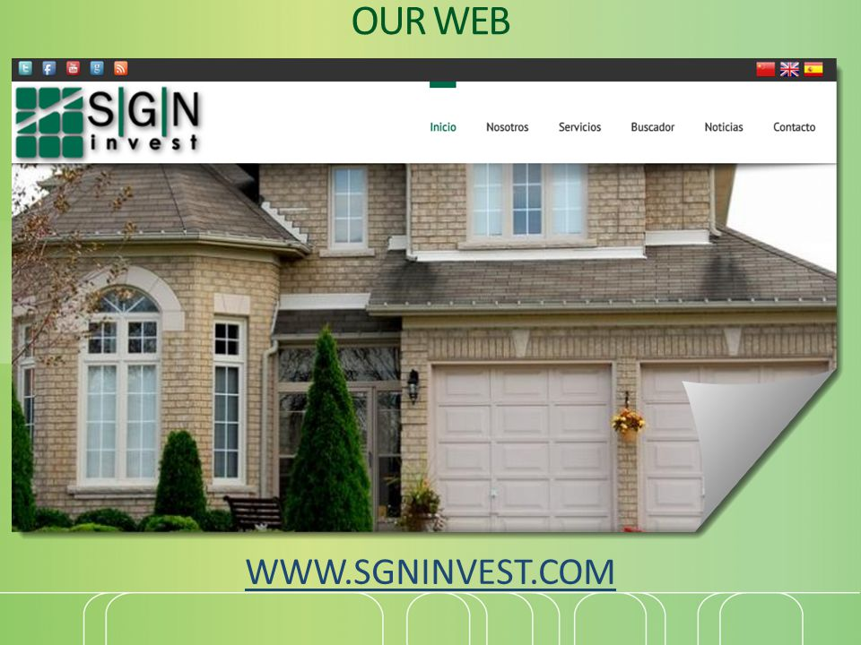 OUR WEB WWW.SGNINVEST.COM