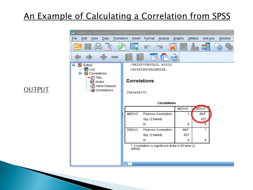 An Example of Calculating a Correlation from SPSS OUTPUT