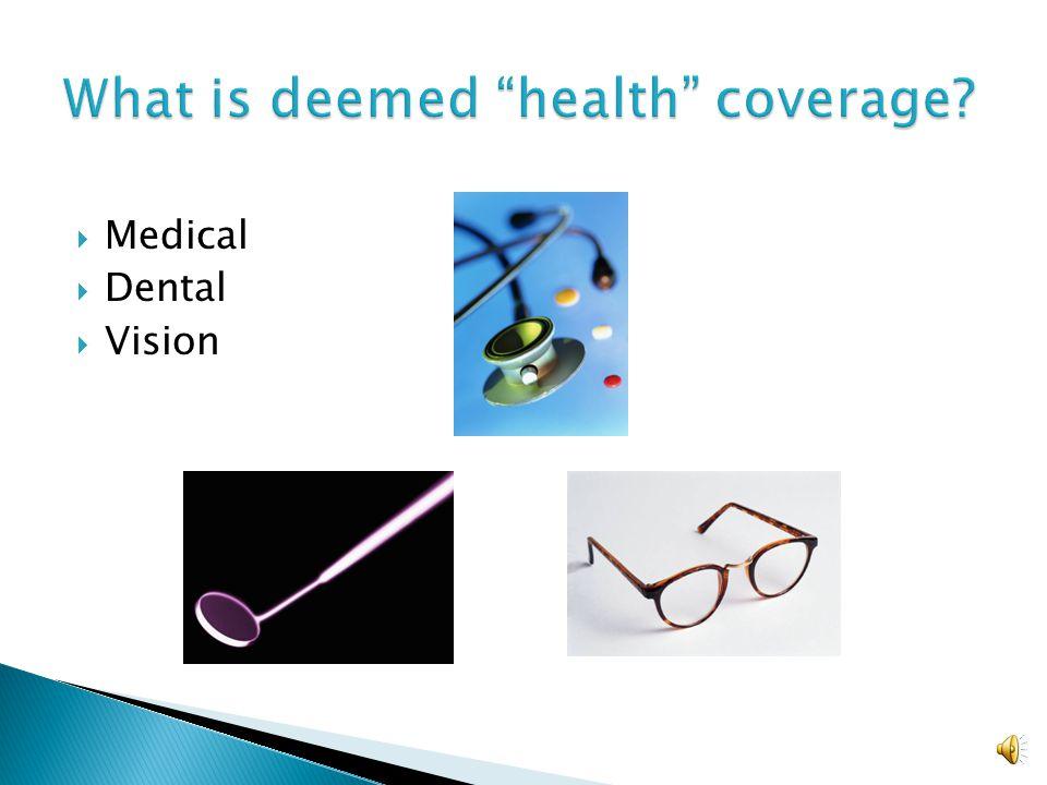  Medical  Dental  Vision