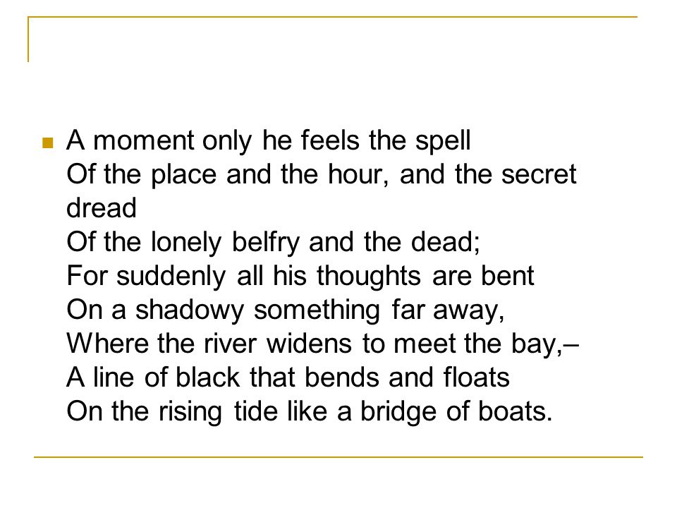 Does it sound familiar .The poem itself, have you heard it before.