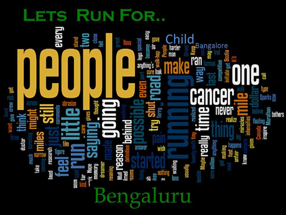 Lets Run For.. Bangalore Child Bengaluru