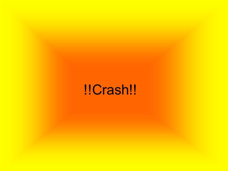 !!Crash!!