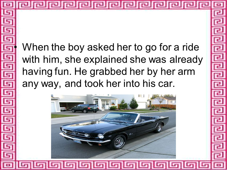 He started to drive slowly, and they talked politely to each other.