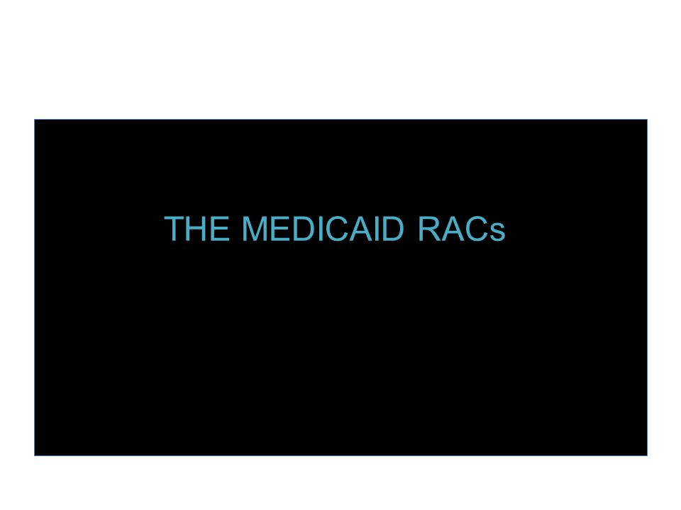 DISSOLVE TO GRAPHIC SNAP ZOOM OUT THE MEDICAID RACs KNOW THE DIFFERENCE 2-MIDNIGHT RULE THE MEDICAID RACs