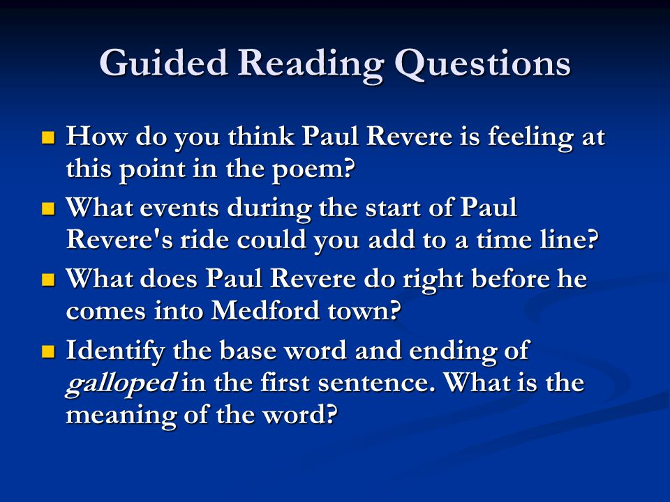 Guided Reading Questions How would you describe the mood, or feeling, of the poem at this point.