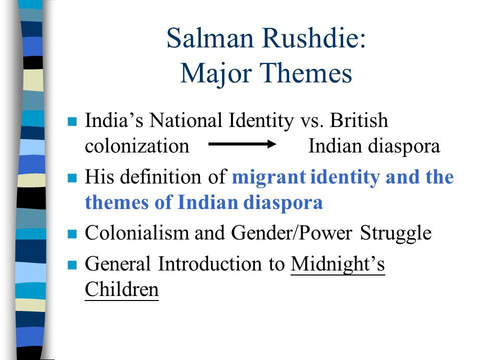 Salman Rushdie: Major Themes n India's National Identity vs.