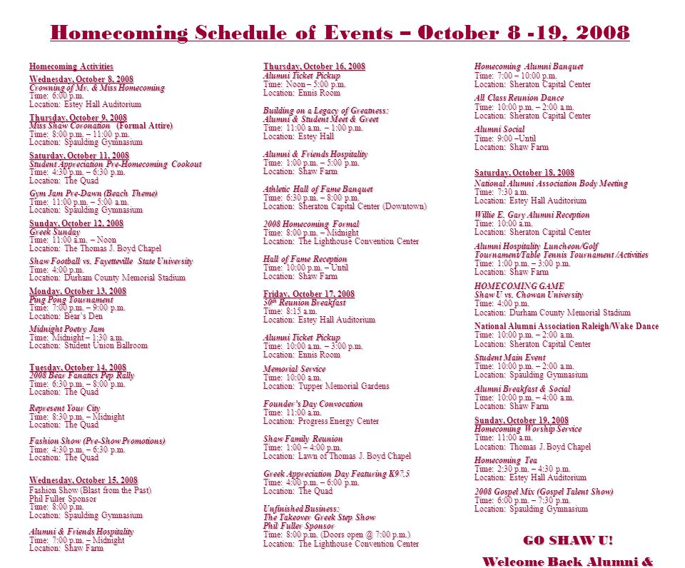 Homecoming Schedule of Events – October 8 -19, 2008 Homecoming Activities Wednesday, October 8, 2008 Crowning of Mr.