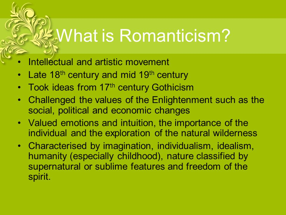 What is Romanticism.