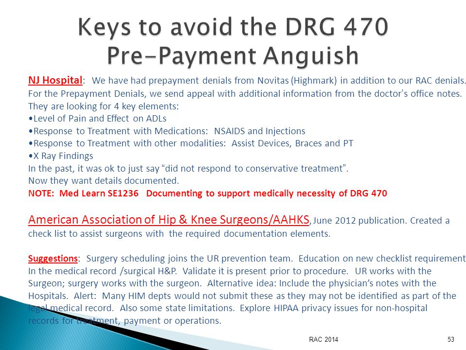 RAC 201453 NJ Hospital : We have had prepayment denials from Novitas (Highmark) in addition to our RAC denials.
