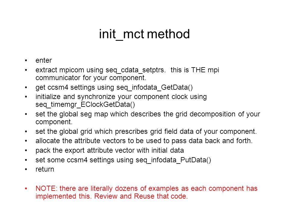 init_mct method enter extract mpicom using seq_cdata_setptrs.