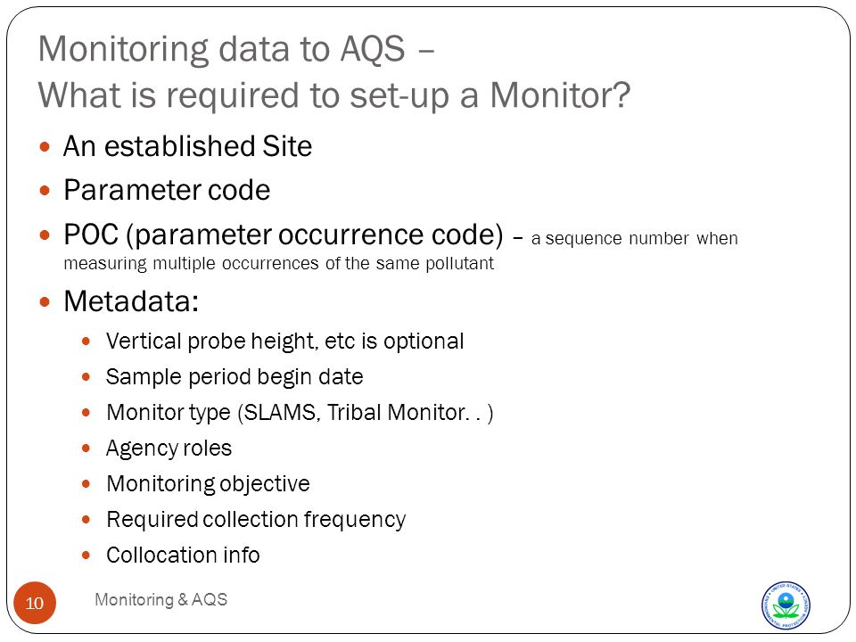 Monitoring data to AQS – What is required to set-up a Monitor.
