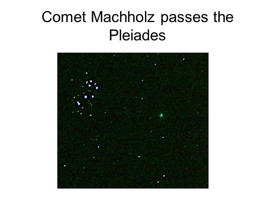 Comet Machholz passes the Pleiades