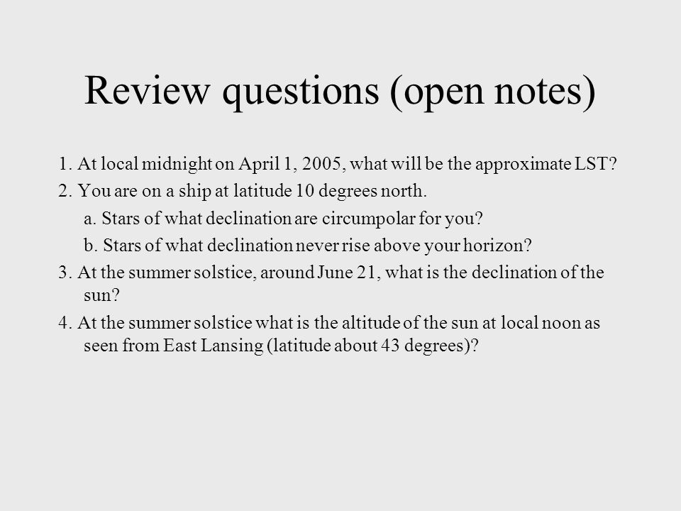 Review questions (open notes) 1.