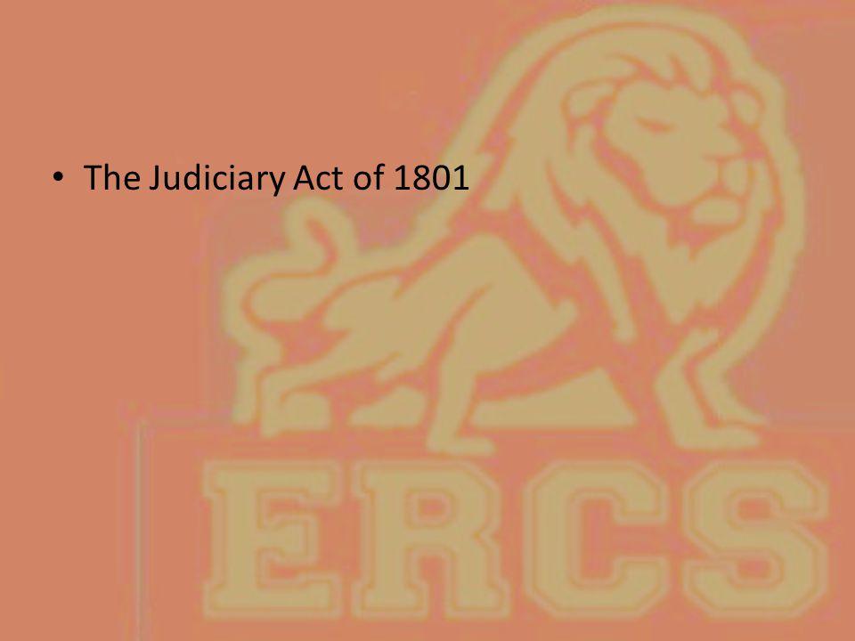 The Judiciary Act of 1801