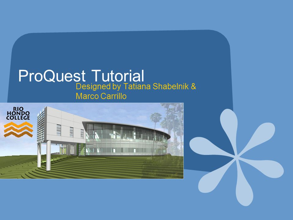 ProQuest Tutorial Welcome to E-Learning Tutorial – How to Search ProQuest Database.
