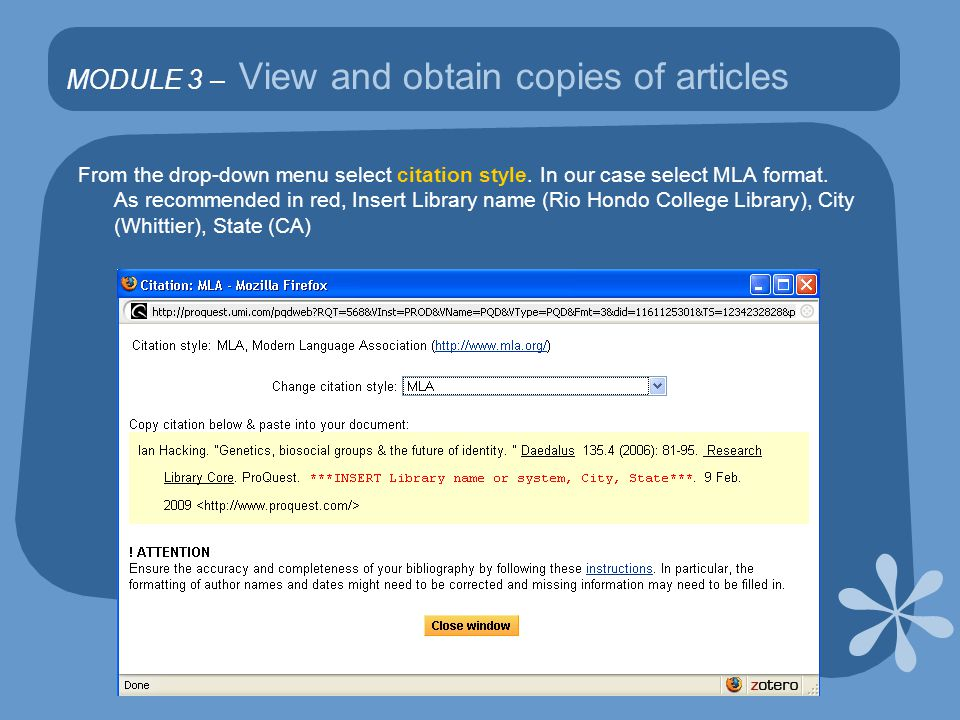 MODULE 3 – View and obtain copies of articles From the drop-down menu select citation style.