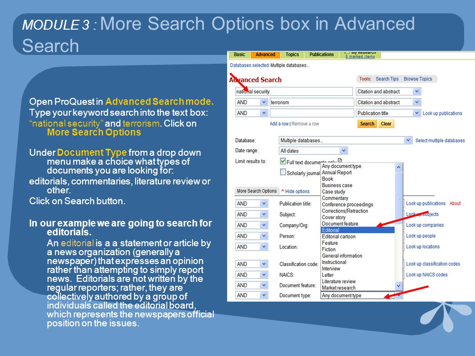 MODULE 3 : More Search Options box in Advanced Search Open ProQuest in Advanced Search mode.