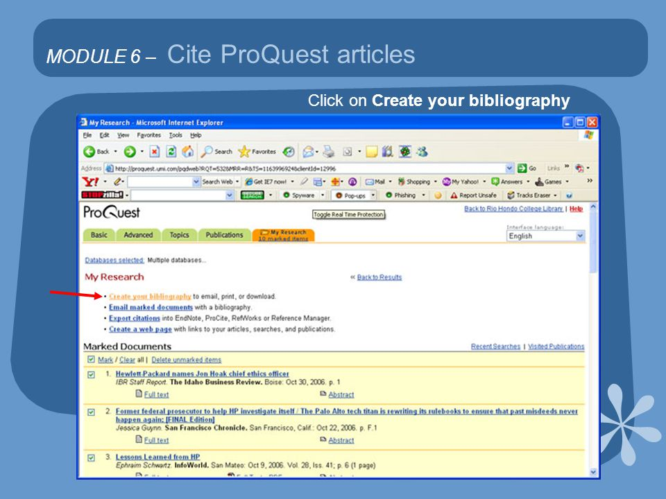 MODULE 6 – Cite ProQuest articles Click on Create your bibliography