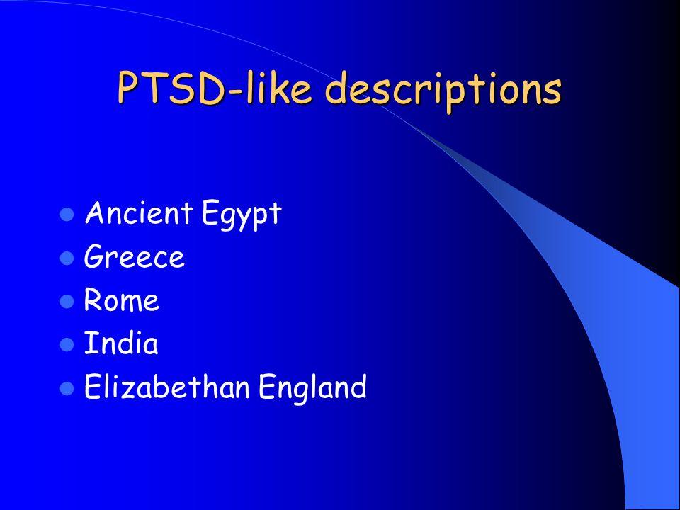 PTSD-like descriptions Ancient Egypt Greece Rome India Elizabethan England