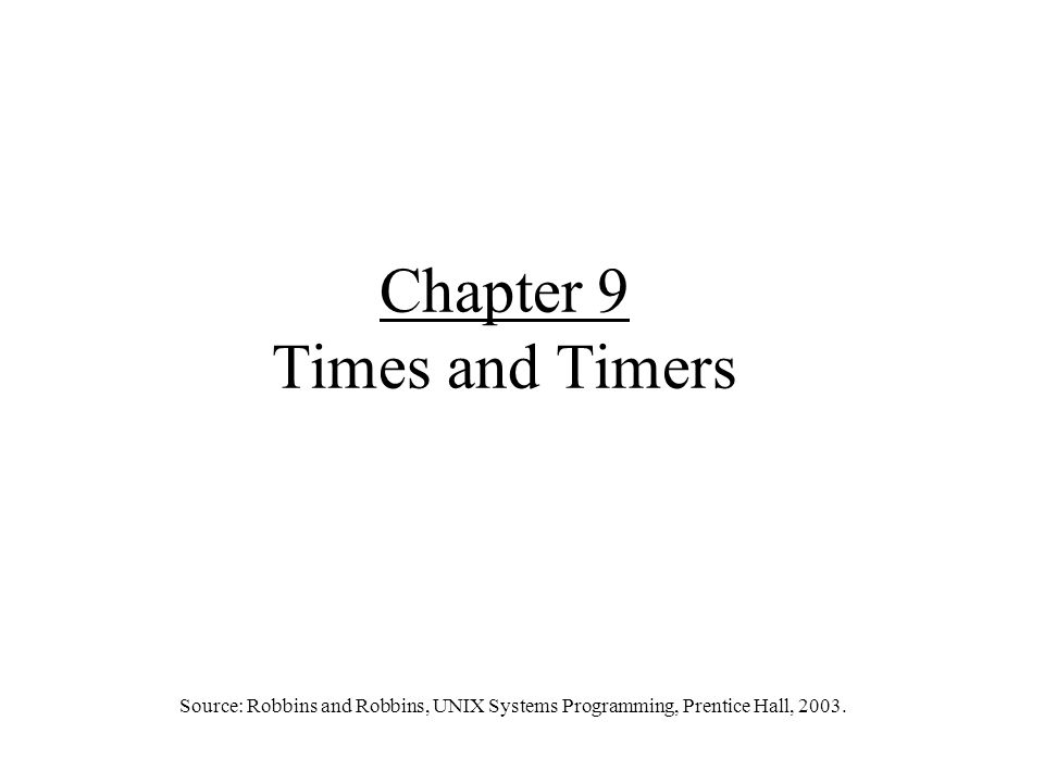 2 Introduction Operating systems use timers for such tasks as –Process scheduling –Timeouts for network protocols –Periodic updates of system statistics Applications access system time and timer functions to –Measure performance –Identify the time when events occur –Implement protocols –Control interaction with users