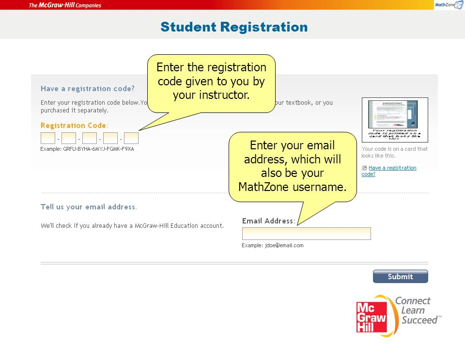 Student Registration Enter the registration code given to you by your instructor.