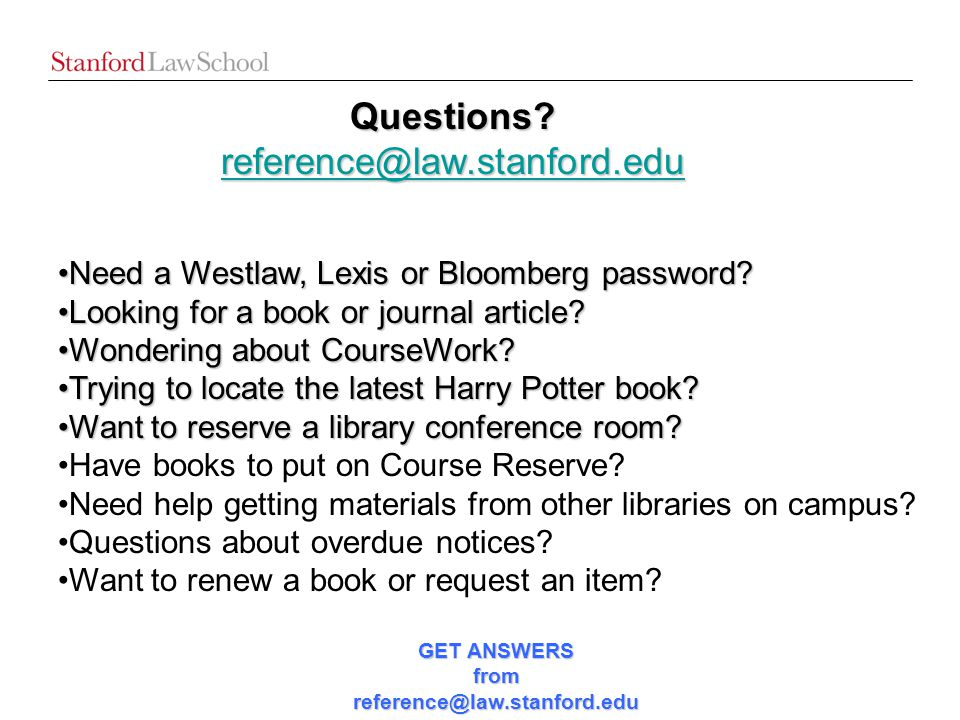 Need a Westlaw, Lexis or Bloomberg password?Need a Westlaw, Lexis or Bloomberg password.