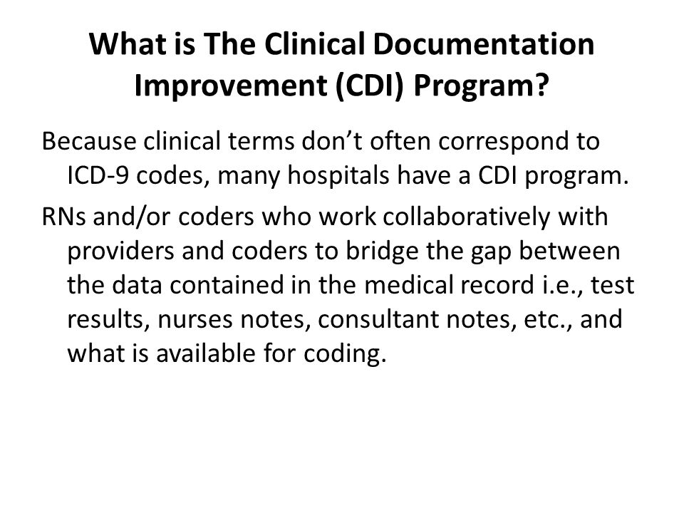 What is The Clinical Documentation Improvement (CDI) Program.