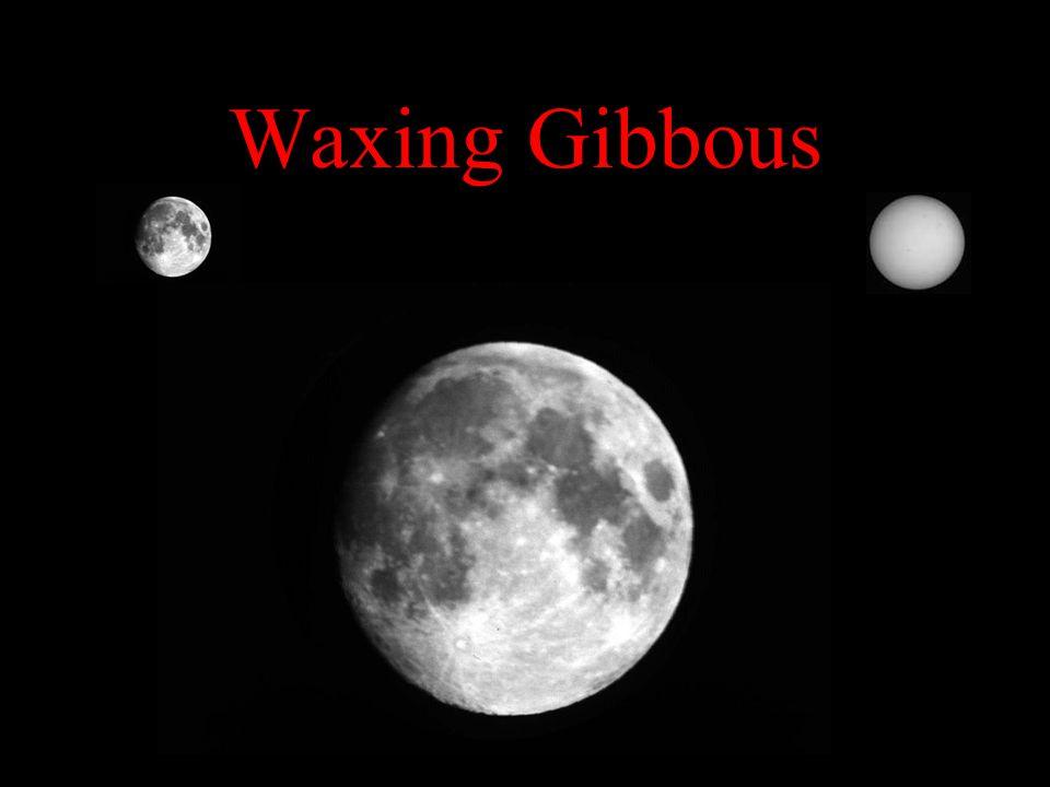 Waxing Gibbous