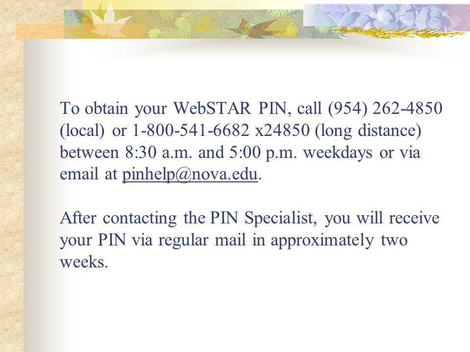 Go to www.webstar.nova.edu