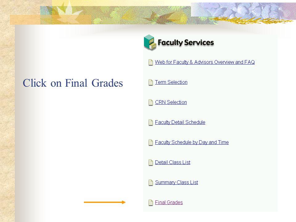 Click on Final Grades