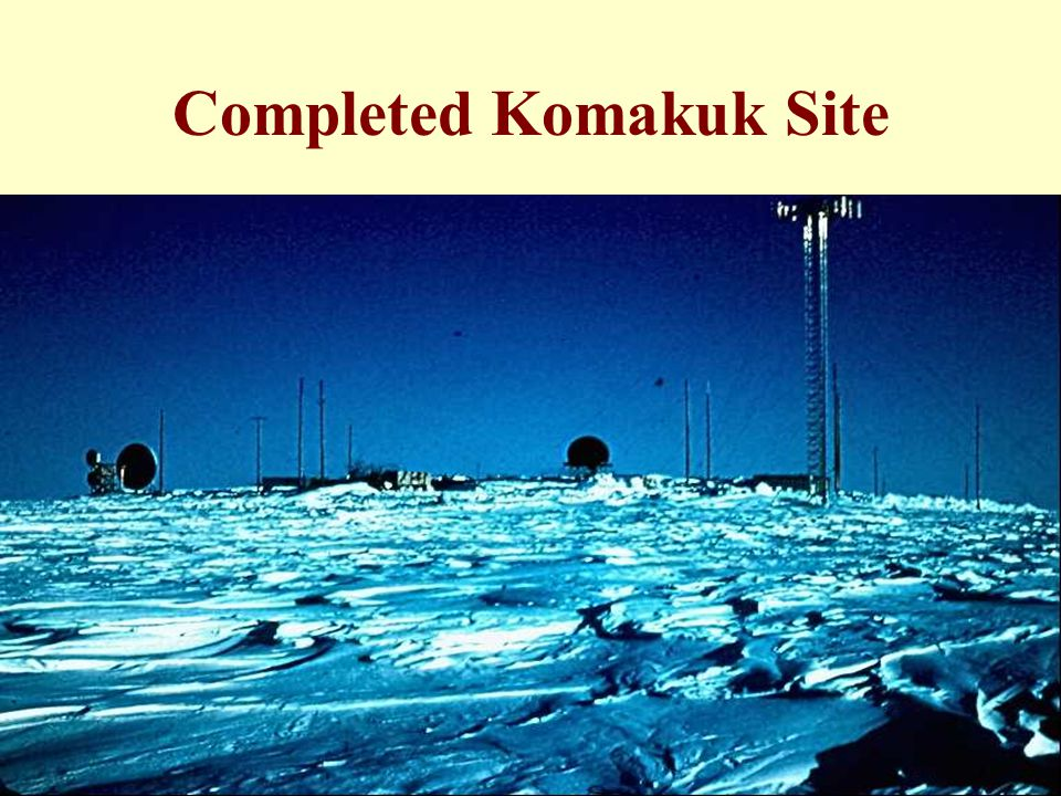 Completed Komakuk Site