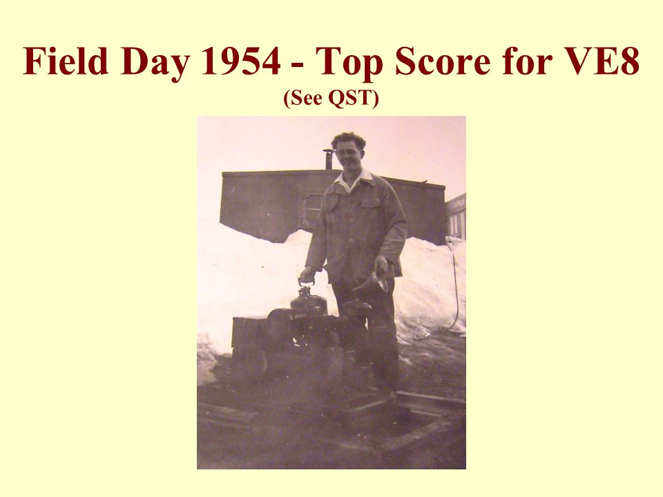 Field Day 1954 - Top Score for VE8 (See QST)