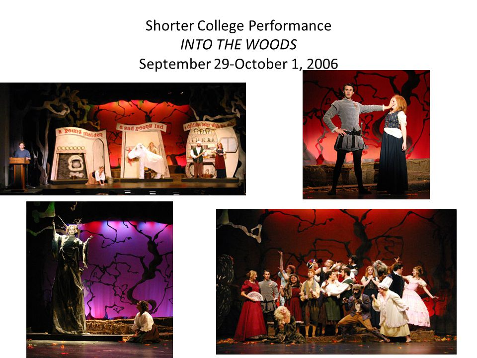 Shorter College Performance INTO THE WOODS September 29-October 1, 2006