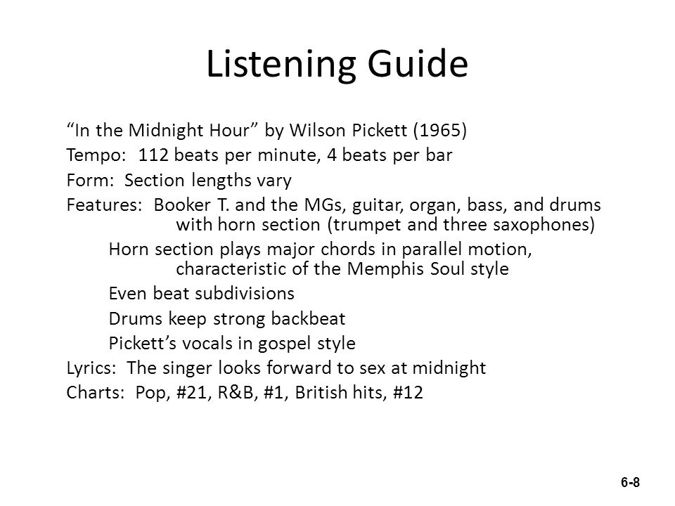 """Listening Guide """"In the Midnight Hour"""" by Wilson Pickett (1965) Tempo: 112 beats per minute, 4 beats per bar Form: Section lengths vary Features: Book"""