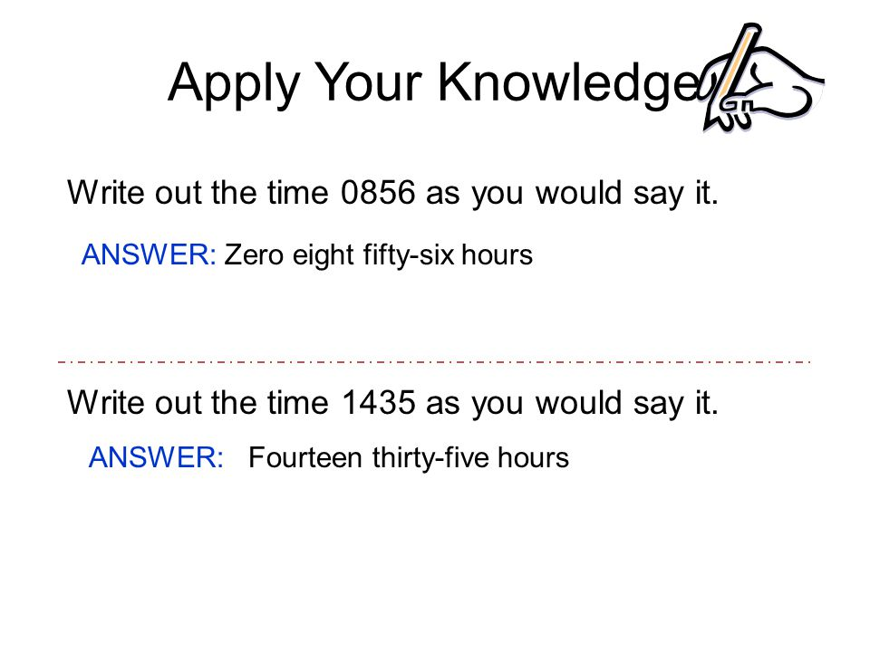 Apply Your Knowledge Convert 5:58 p.m.
